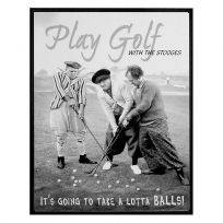 Play Golf Lotta Balls Three Stooges Tin Sign