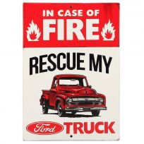 In Case Of Fire Rescue Ford Truck Metal Sign_D