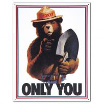Smokey Bear Only You Fire Department Tin Sign