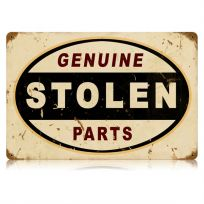 Genuine Stolen Parts Funny Garage Metal Sign