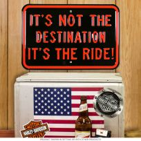 Harley-Davidson Not the Destination Its the Ride Sign
