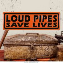 Harley-Davidson Loud Pipes Save Lives Motorcycle Sign