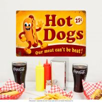 Hot Dogs Our Meat Can't Be Beat Funny Metal Sign