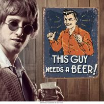 This Guy Needs a Beer Funny Bar Sign_D