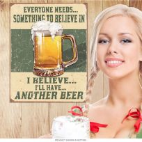 Believe in Another Beer Distressed Tin Sign