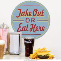 Take Out Or Eat Here Round Diner Kitchen Sign