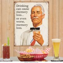 Drinking Can Cause Memory Loss Tin Sign