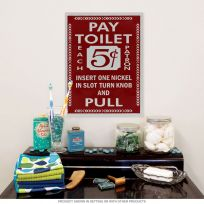 Pay Toilet 5 Cents Red Coin Insert Bathroom Sign