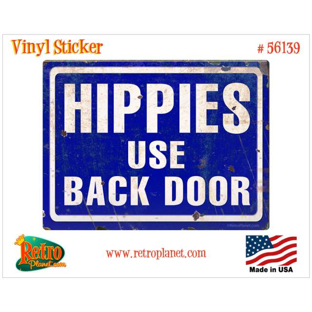 Hippies Use Backdoor Vinyl Sticker for Laptops Car Bumpers