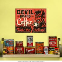 Devil Brand Coffee Wake The Hell Up Sign
