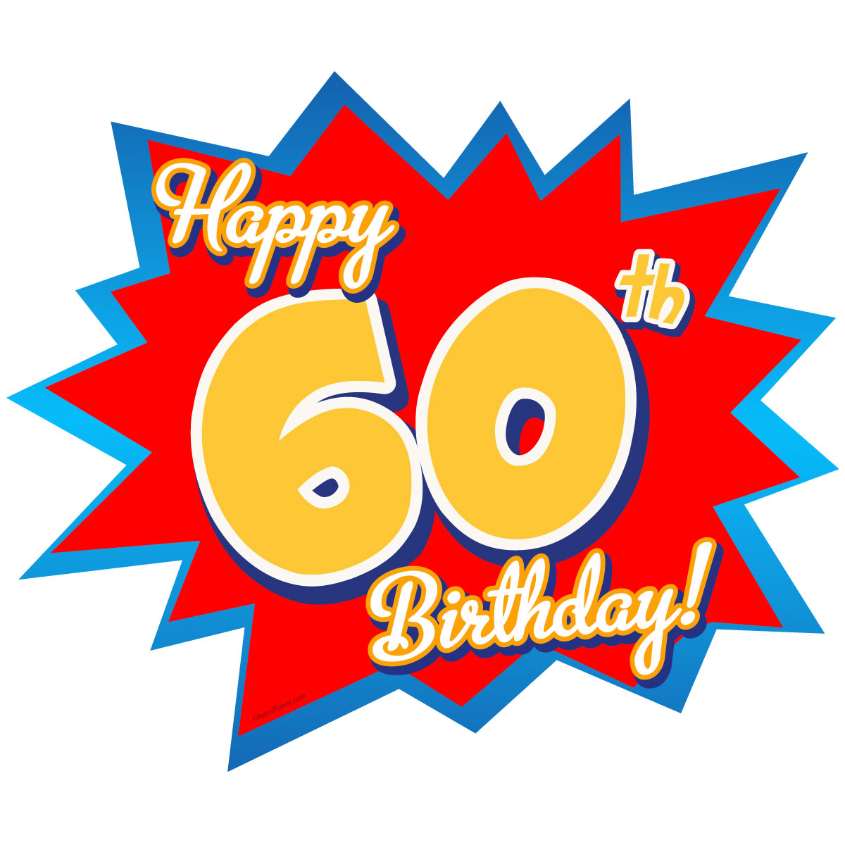 Happy 60th Birthday Party Wall Decal At Retro Planet