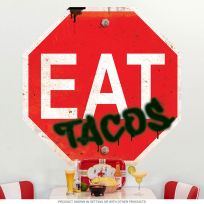 EAT Tacos Mexican Food Stop Sign Wall Decal
